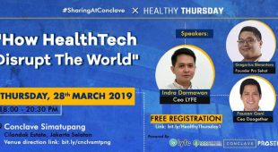 Healthy Thursday: How HealthTech Disrupt The World – 28 Maret 2019